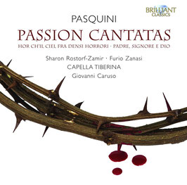 Bernardo Pasquini: Passion Cantatas (Brilliant)