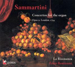 Giuseppe Sammartini: Concertos for the organ Opus 9, London 1754 (Glossa)