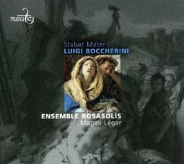 Luigi Boccherini: Stabat Mater (Musica Ficta)