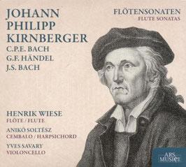 Johann Philipp Kirnberger, Carl Philip Emmanuel Bach, Georg Friedrich Handel, Johann Sebastian Bach: Flötensonaten (Ars Musici)