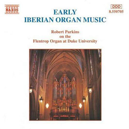 Early Iberian Organ Music (Naxos)