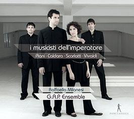 I Musicisti dell'Imperatore: Giovanni Antonio Piani, Antonio Caldara, Alessandro Scarlatti, Antonio Vivaldi (Pan Classics)