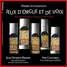 Pierre Attaingnant: Jeux d'orgue et de voix (Psalmus)