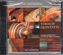 Sigismund Neukomm: Streichquintette (NCA Classical)