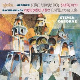 Nikolai Medtner: Sonata Romantica, Skazki Op. 20, Sergei Rachmaninov: Piano Sonata No. 2, Corelli Variations (Hyperion)