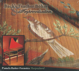 Georg Böhm: Bach's Teacher Böhm & Improvisation (Fleur de Son)