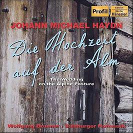 Michael Haydn: Die Hochzeit auf der Alm, Der Bassgeiger zu Wörgl (Hänssler Profil)