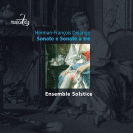 Herman-François Delange: Sonate e Sonate a tre (Musica Ficta)