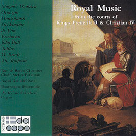 Royal Music from the courts of Kings Frederik II & Christian IV (DaCapo)
