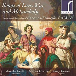 Jacques-François Gallay: Songs of Love, War and Melancholy (Resonus)