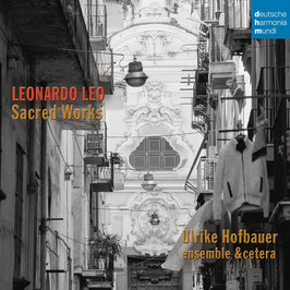 Leonardo Leo: Sacred Works (Deutsche Harmonia Mundi)