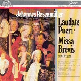 Johann Rosenmüller: Laudate Pueri, Missa Brevis, Sonaten (Thorofon)