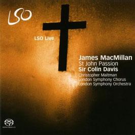 James MacMillan: St John Passion (2SACD, LSO Live)