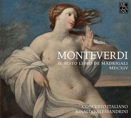 Claudio Monteverdi: Il Sesto Libro de Madrigali MDCXIV (Arcana)