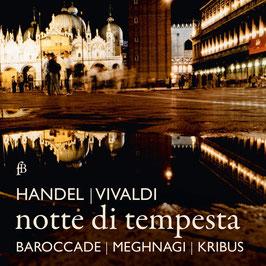 Georg Friedrich Händel, Antonio Vivaldi: Notte di tempesta (Fra Bernardo)