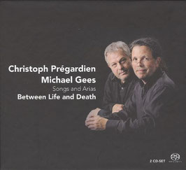 Between Life and Death, Songs and Arias (2SACD, Challenge Classics)