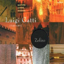Luigi Gatti: Quartetto, Sestetto, Settimino (Ambroisie)