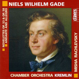 Niels Gade: Novelettes Op. 53 & Op. 58, Andante and Allegro (Claves)