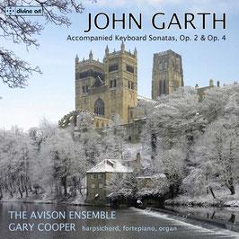 John Garth: Accompanied Keyboard Sonatas, Op. 2 & Op. 4 (2CD, Divine Art)