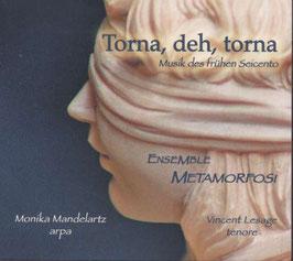 Torna, deh, torna, Musik des frühen Seicento (Ambitus)