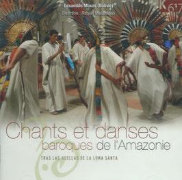 Chants et Danses baroques de l'Amazonie (K617)
