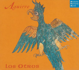 Aguirre (Deutsche Harmonia Mundi)