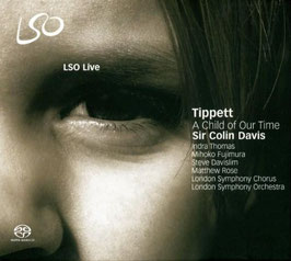 Michael Tippett: A Child of Our Time (SACD, LSO Live)