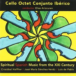 Spiritual Spanish Music from the XXI Century: Halftter, Sánchez-Verdú, De Pablo (Etcetera)