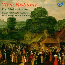 New Fashions, Cries & Ballads of London (CRD)
