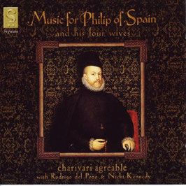 Music for Philip of Spain and his four wives (Signum)