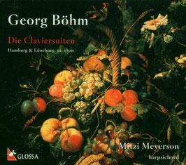 Georg Böhm: Die Claviersuiten, Hamburg & Lüneburg, ca. 1700 (2CD, Glossa)