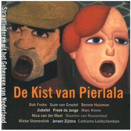 De Kist van Pierlala, Straatliederen uit het geheugen van Nederland (Etcetera)