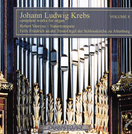 Johann Ludwig Krebs: Complete works for organ, Volume 8 (Querstand)