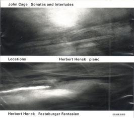 John Cage: Sonatas and Interludes, Locations, Herbert Henck: Festeburger Fantasien (2CD, ECM)