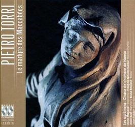 Pietro Torri: Le marthyre des Maccabées (2CD, Musique en Wallonie)