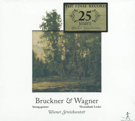 Anton Bruckner: String Quintet, Robert Wagner: Wesendonck-Lieder (Pan Classics)