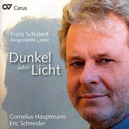 Franz Schubert: Dunkel oder Licht, Ausgewälte Lieder (Carus)
