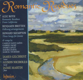 Romantic Residues: Roth, Britten, Sekmpton (Hyperion)