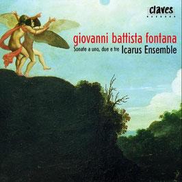 Giovanni Battista Fontana: Sonate a uno, due e tre (Claves)