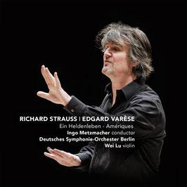 Richard Strauss: Ein Heldenleben, Edgar Varèse: Amériques (Challenge Classics)