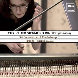 Christlieb Siegmund Binder: Sei Suonate per il Cembalo op. 1 (2CD, Dux)