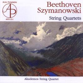 Ludwig van Beethoven, Karel Szymanowski: String Quartets (Acte Préalable)