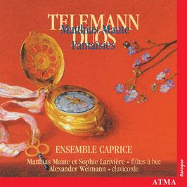 Georg Philipp Telemann: Duos, Matthias Maute: Fantaisies (Atma)