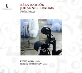 Béla Bartók, Johannes Brahms: Violin Sonatas (Pan Classics)