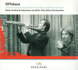Offshore: Compositions and improvisations for flute, saxophone and organ (Orgelpark)