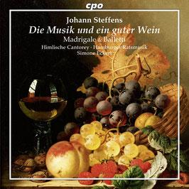Johann Steffens: Die Musik und ein guter Wein, Madrigale & Balletti (CPO)