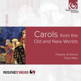 Carols from the Old and New Worlds (Harmonia Mundi)