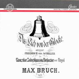 Max Bruch: Das Lied von der Glocke (2CD, Thorofon)