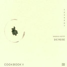 Andreas Koeper: Cookbook II, Die Reise (ZOO)