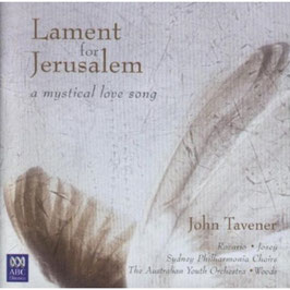John Tavener: Lament for Jerusalem, A mystical love song (ABC)